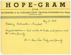"""""""Hope-Gram"""" from Sisterhood of Congregation Tikwoh Chadosho (New Hope) from Dr. & Mrs. Leo Teitz and family to Rubenstein - Deutch Wedding"""