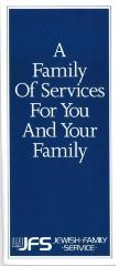 """A Family of Services for You and Your Family"" Pamphlet by Jewish Family Service (Cincinnati, OH)"