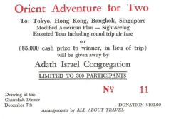 "Raffle Ticket for ""Orient Adventure for Two"" To: Tokyo, Hong Kong, Bangkok, Singapore sponsored by Adath Israel Congregation (Cincinnati, OH)"
