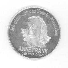 "Silver Medal Struck In Memoriam of Anne Frank (""I still believe in the good of mankind"")"