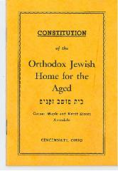 Constitution of the Orthodox Jewish Home for the Aged - Cincinnati, Ohio