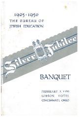 Bureau of Jewish Education (Cincinnati, Ohio) Silver Jubilee Banquet Booklet, February 5, 1950
