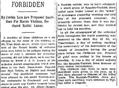 "Articles from 1915 Entitled ""Forbidden"" Regarding Rabbi Lesser of Cincinnati Forbidding the Sacrifice of Chickens as Offerings to God"